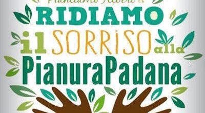 Ridiamo il sorriso alla Pianura Padana 2021